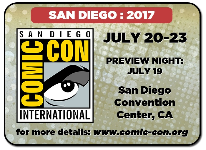 San Diego Comic-Con 2017 - SDCC17