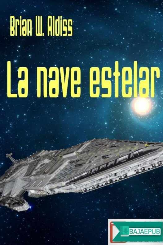 La nave estelar brian aldiss