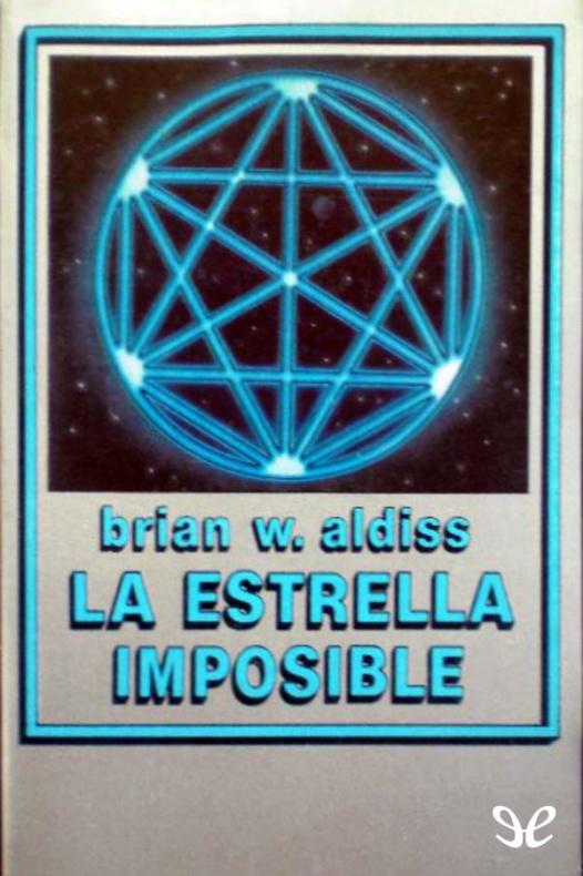 la estrella imposible brian w aldiss