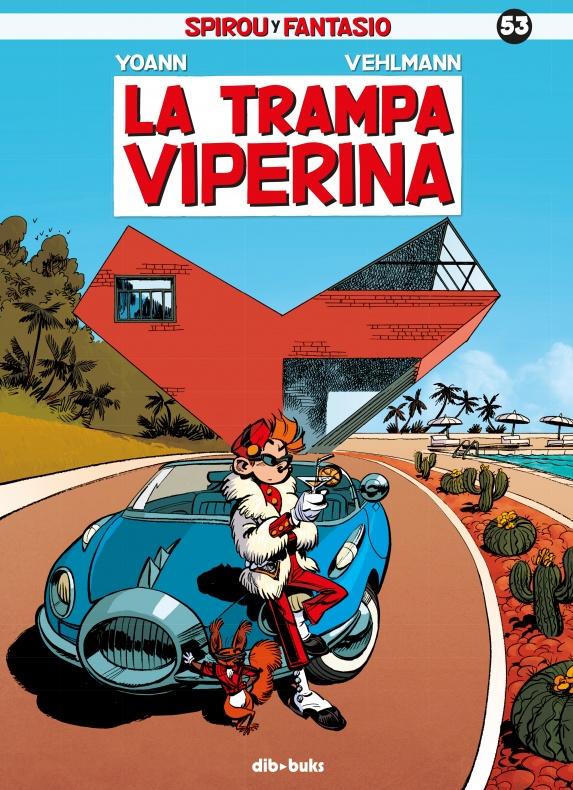 Portada Spirou y Fantasio 53 La trampa Viperina