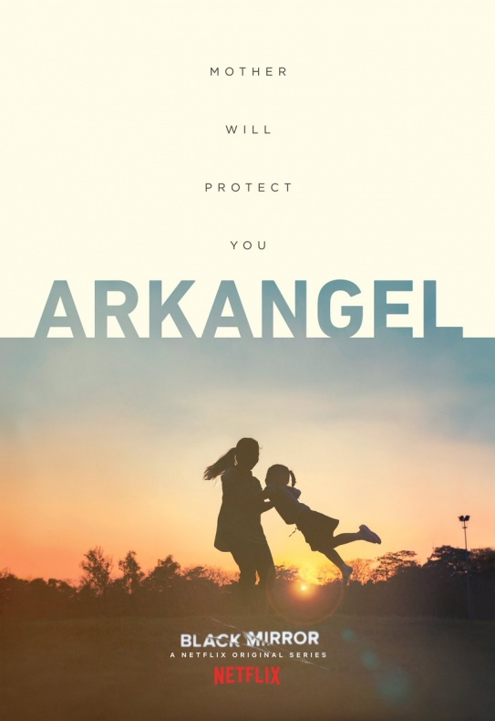 Black Mirror - Arkangel póster