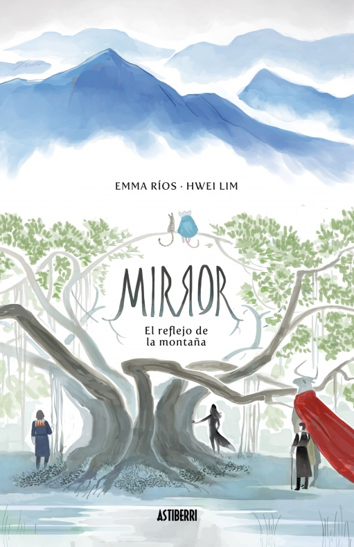 Mirror El reflejo de la montaña Emma Ríos Hwei Lim Astiberri