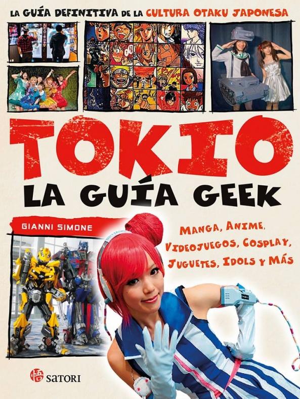 Tokio La guía geek Satori