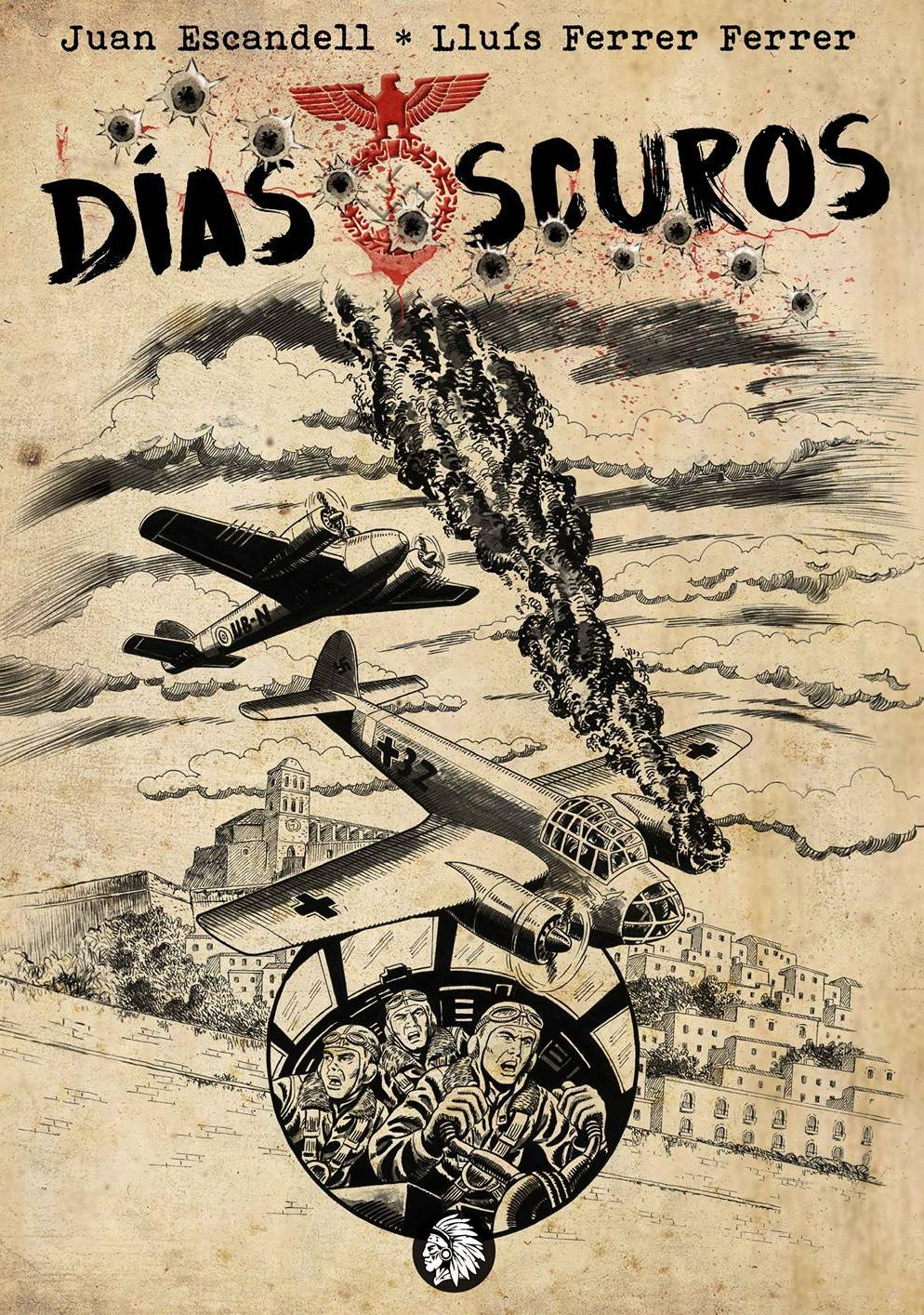 Días oscuros Lluís Ferrer Juan Escandell Apache portada