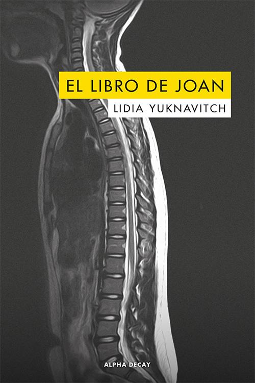 El libro de Joan Lidia Yuknavitch Alpha Decay