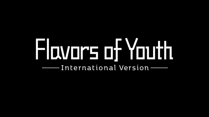 Flavors of Youth 1