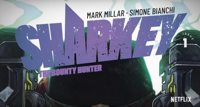 Sharkey the bounty hunter - Mark Millar