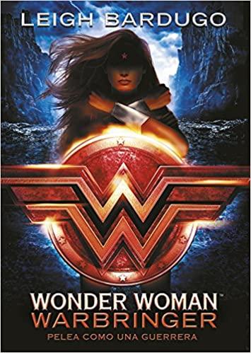 Wonder Woman Warbringer novela