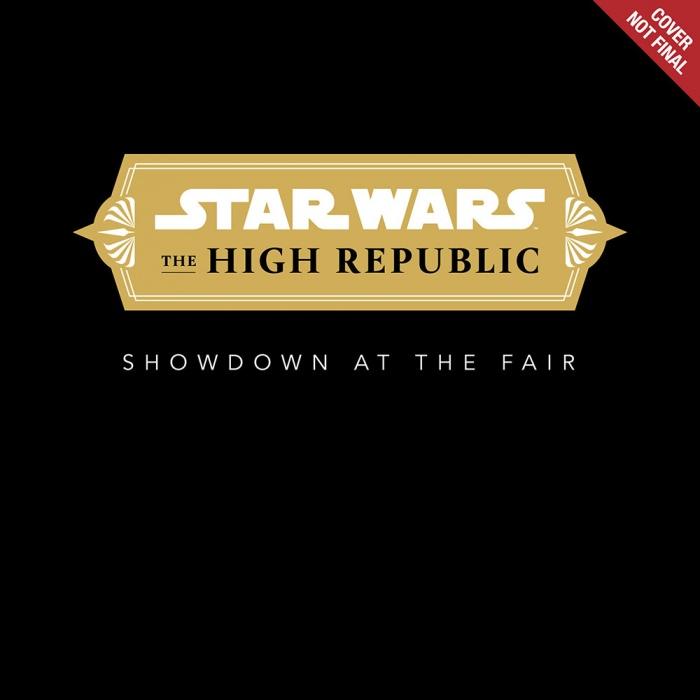 showdown-at-the-fair-the-high-republic-Star-Wars-Disney