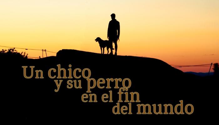 Un chico y su perro en el fin del mundo